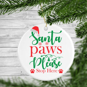 Santa Paws Please Stop Here Personalised Christmas Tree Decoration Bauble